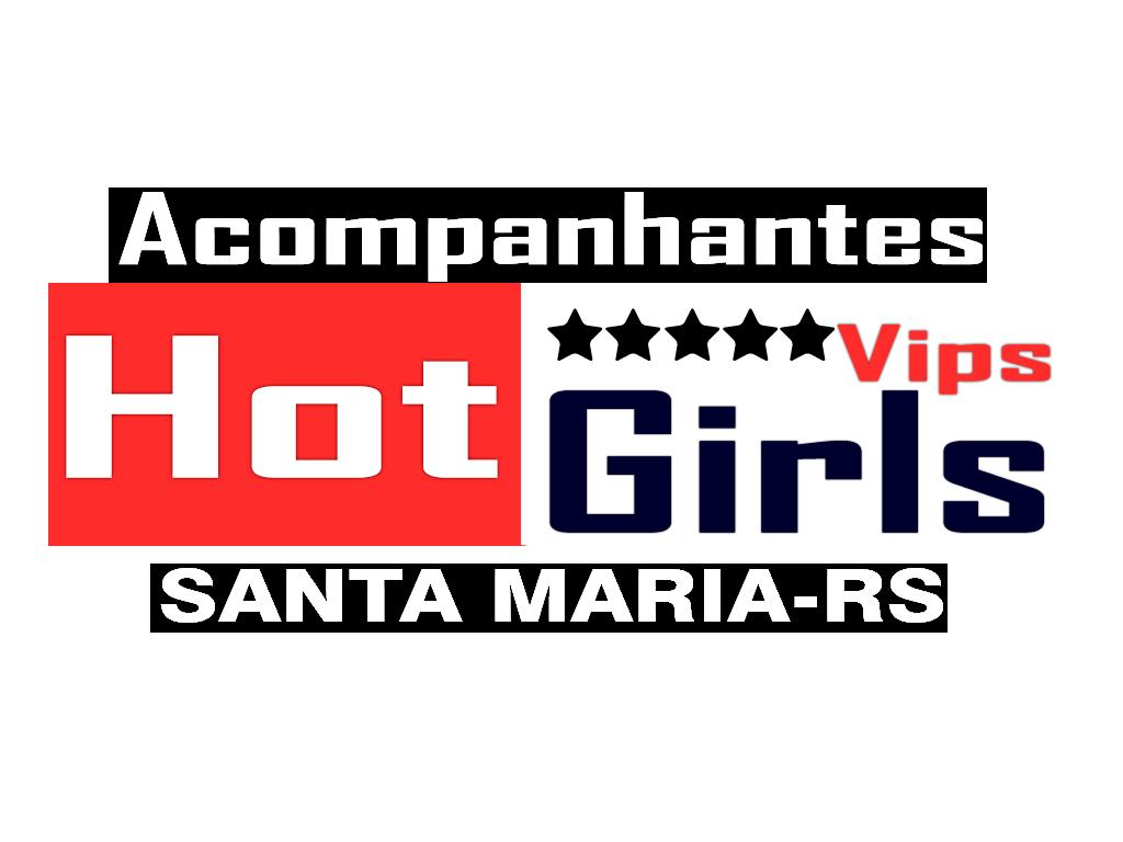 acompanhantes em Santa Maria e Garotas de programa (RS)